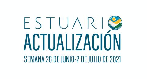 Actualización por parte del Equipo del Estuario (semana 28 de junio al 2 de julio de 2021)